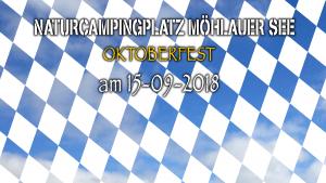 Oktoberfest auf dem Natur Campingplatz Moehlauer See